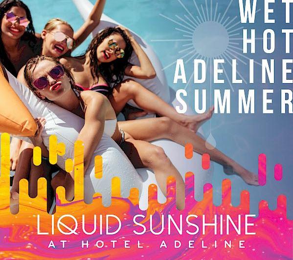 Hotel Adeline Pool party Liquid Sunshine